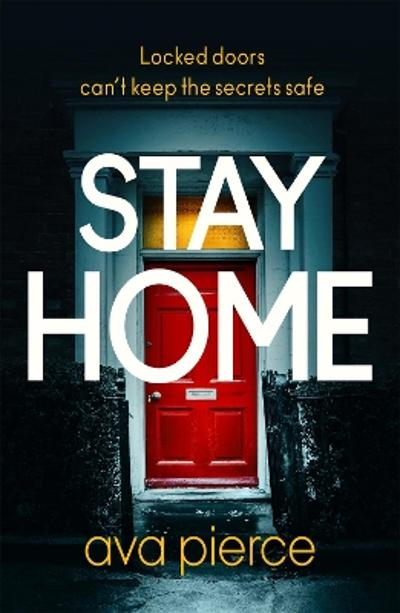 Stay Home - Ava Pierce