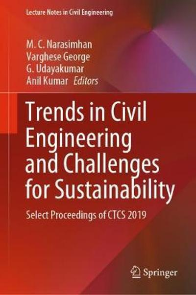 Trends in Civil Engineering and Challenges for Sustainability - M. C. Narasimhan