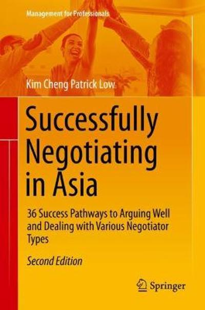 Successfully Negotiating in Asia - Kim Cheng Patrick Low