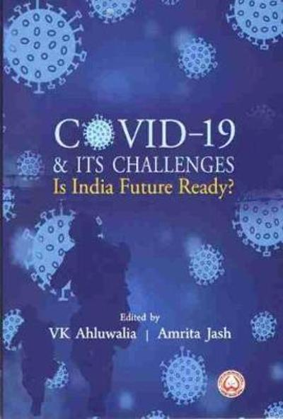 COVID-19 & Its Challenges - V. K. Ahluwalia