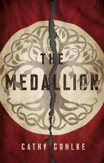 The Medallion - Cathy Gohlke