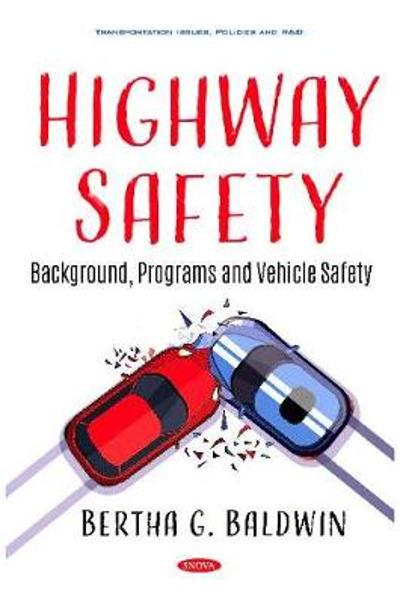 Highway Safety - Bertha G. Baldwin