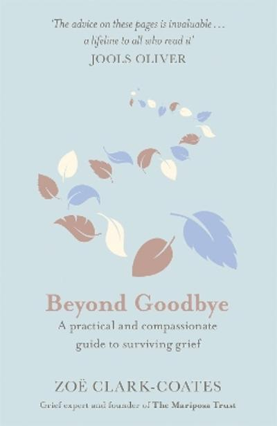 Beyond Goodbye - Zoe Clark-Coates