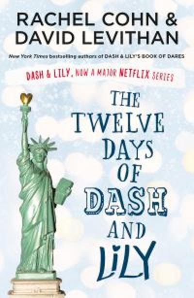The Twelve Days of Dash and Lily - David Levithan