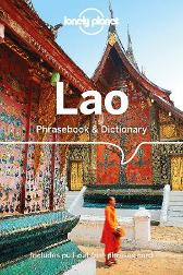 Lonely Planet Lao Phrasebook & Dictionary - Lonely Planet Lonely Planet