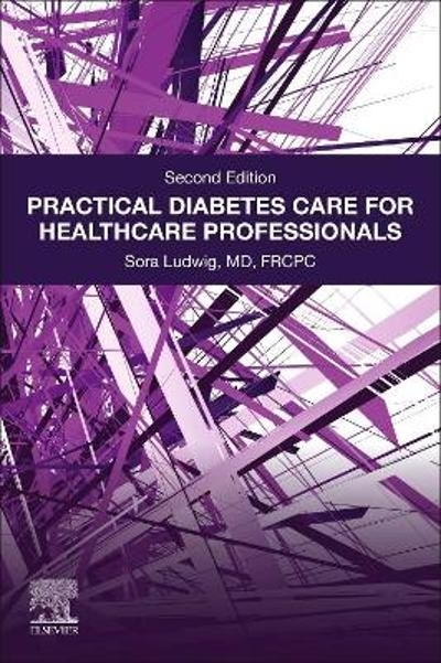 Practical Diabetes Care for Healthcare Professionals - Sora Ludwig