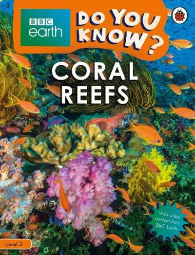 Do You Know? Level 2 - BBC Earth Coral Reefs -