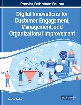 Digital Innovations for Customer Engagement, Management, and Organizational Improvement, 1 volume - Kamaljeet Sandhu