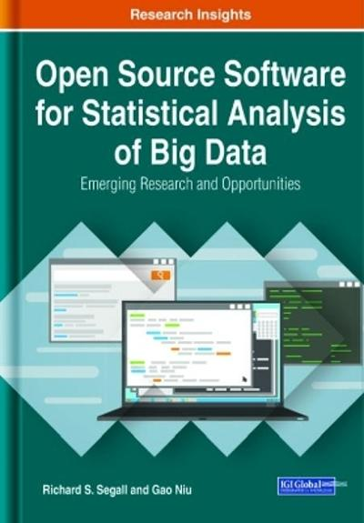 Open Source Software for Statistical Analysis of Big Data - Richard S. Segall