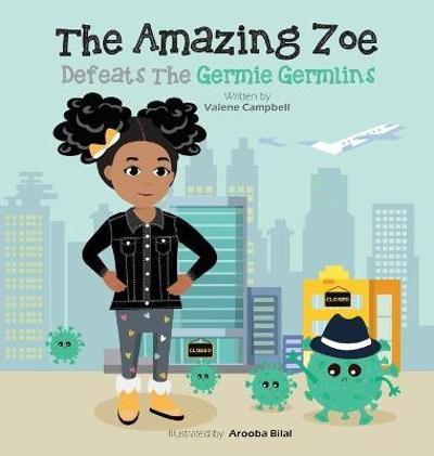 The Amazing Zoe - Valene Campbell