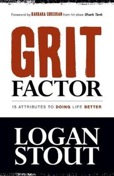 Grit Factor - Logan Stout