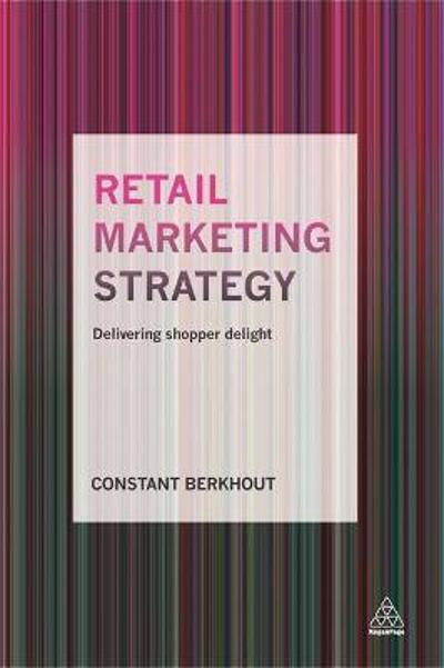 Retail Marketing Strategy - Constant Berkhout