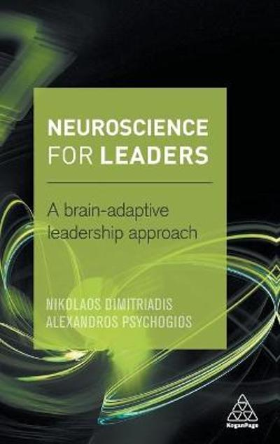 Neuroscience for Leaders - Dr Nikolaos Dimitriadis