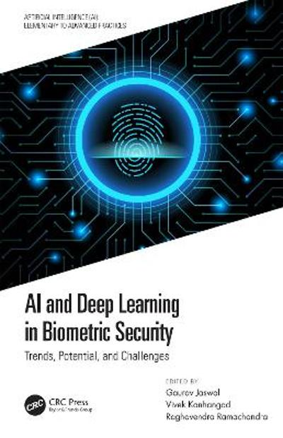 AI and Deep Learning in Biometric Security - Gaurav Jaswal