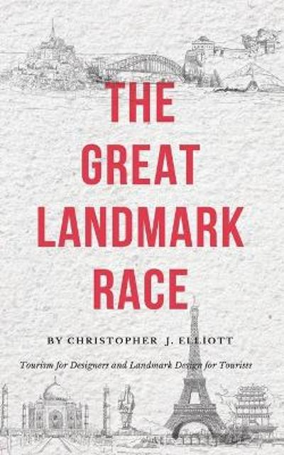 The Great Landmark Race - Christopher J Elliott