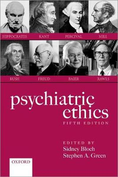 Psychiatric Ethics - Sidney Bloch