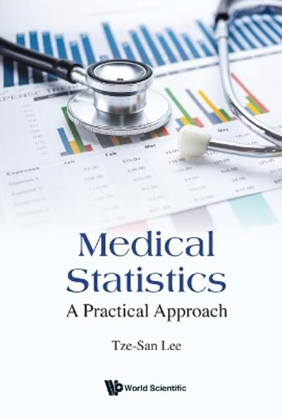 Medical Statistics: A Practical Approach - Tze-san Lee
