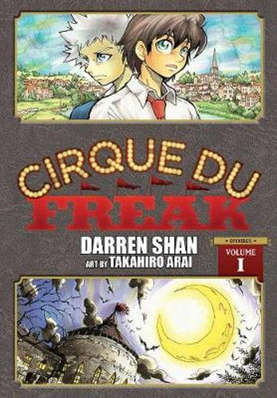 Cirque Du Freak: The Manga, Vol. 1 - Takahiro Arai