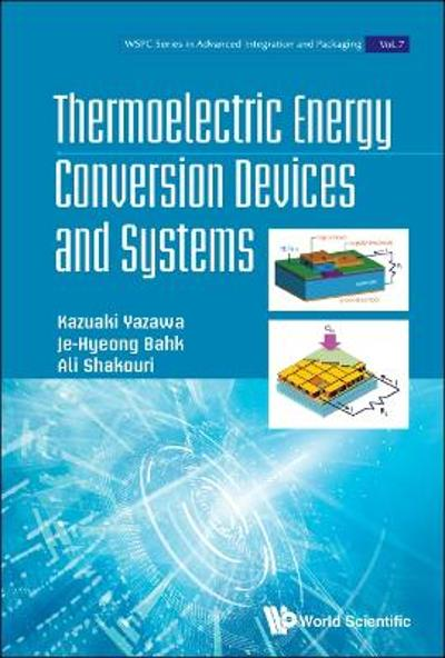 Thermoelectric Energy Conversion Devices And Systems - Kazuaki Yazawa