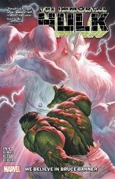 Immortal Hulk Vol. 6: We Believe In Bruce Banner - Al Ewing Joe Bennett