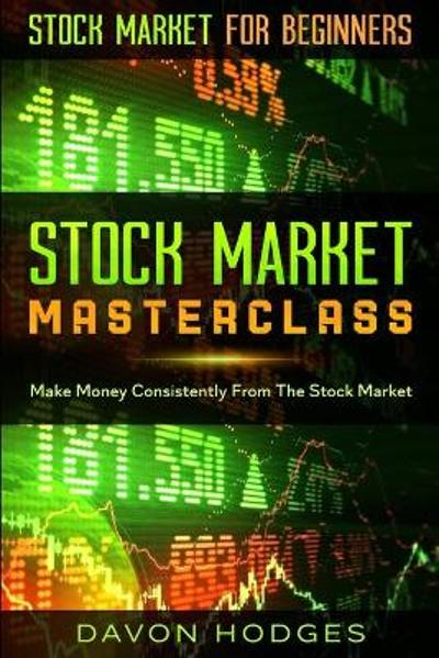 Stock Market For Beginners - Davon Hogdes