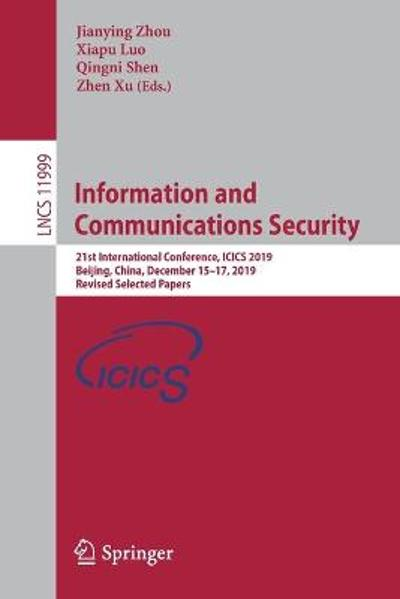 Information and Communications Security - Jianying Zhou