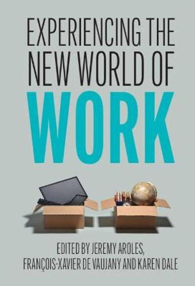 Experiencing the New World of Work - Jeremy Aroles