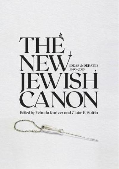The New Jewish Canon - Yehuda Kurtzer
