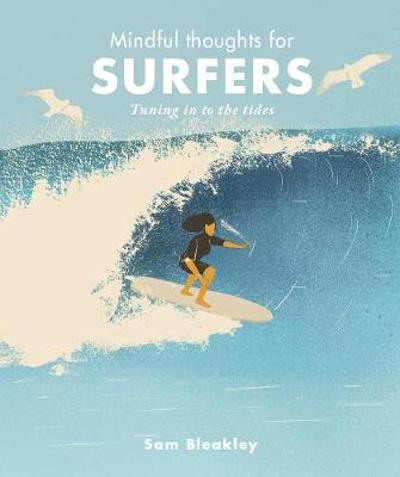 Mindful Thoughts for Surfers - Sam Bleakley