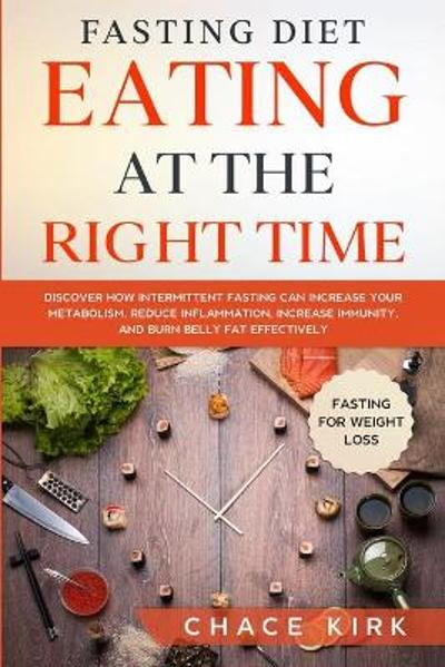 Fasting Diet - Chace Kirk