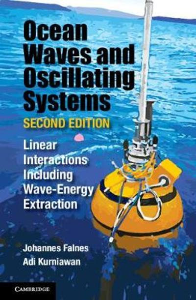 Ocean Waves and Oscillating Systems: Volume 8 - Johannes Falnes