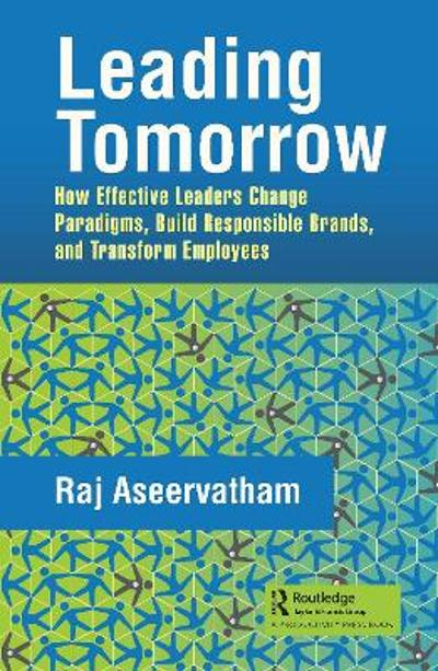 Leading Tomorrow - Raj Aseervatham