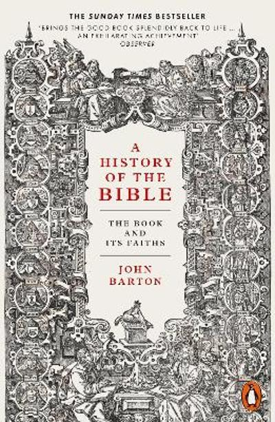 A History of the Bible - Dr John Barton