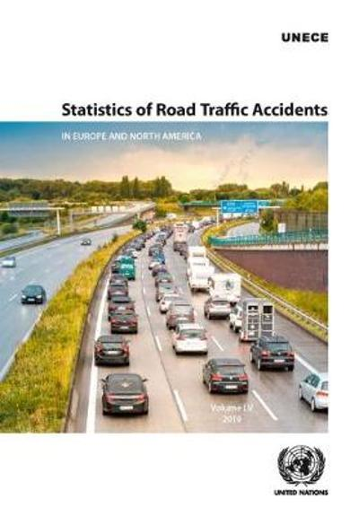 Statistics of road traffic accidents in Europe and North America - United Nations: Economic Commission for Europe