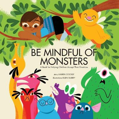 Be Mindful of Monsters - Lauren Stockly