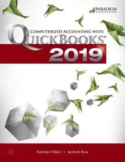 Computerized Accounting with QuickBooks Online 2019 - Desktop Edition - Paradigm Education Solutions