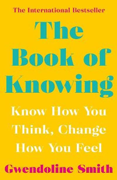The Book of Knowing - Gwendoline Smith