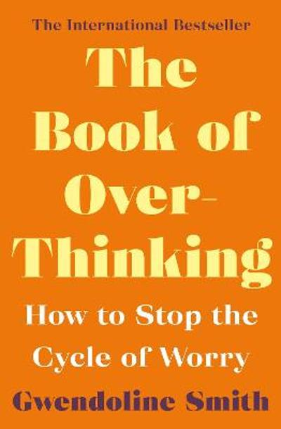 The Book of Overthinking - Gwendoline Smith