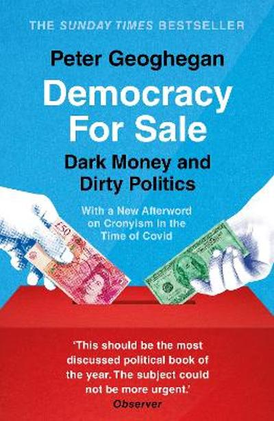 Democracy For Sale - Peter Geoghegan