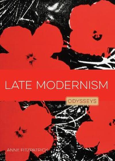 Late Modernism - Anne Fitzpatrick