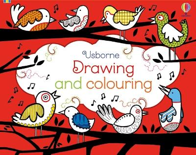 Drawing and Colouring - Fiona Watt