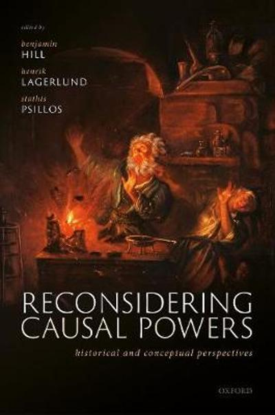 Reconsidering Causal Powers - Benjamin Hill