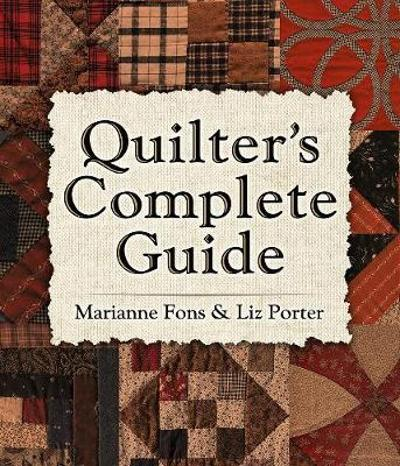 Quilter's Complete Guide - Marianne Fons