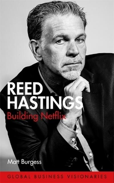 Reed Hastings - Matt Burgess