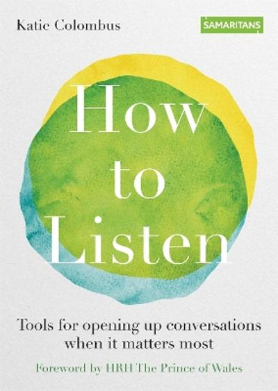 How to Listen - Katie Colombus