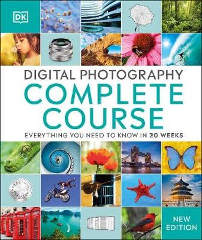 Digital Photography Complete Course - DK