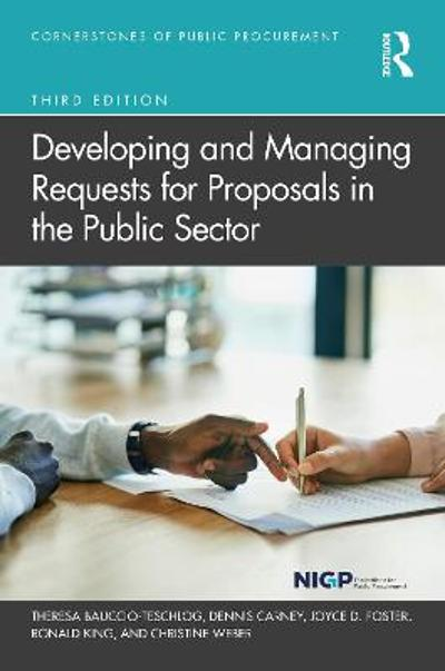Developing and Managing Requests for Proposals in the Public Sector - Theresa Bauccio-Teschlog
