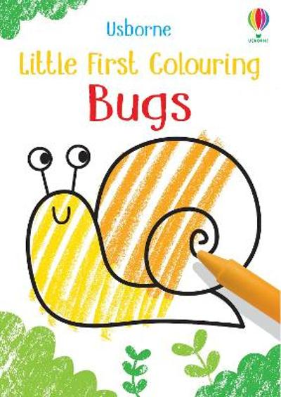 Little First Colouring Bugs - Kirsteen Robson