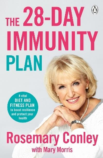 The 28-Day Immunity Plan - Rosemary Conley