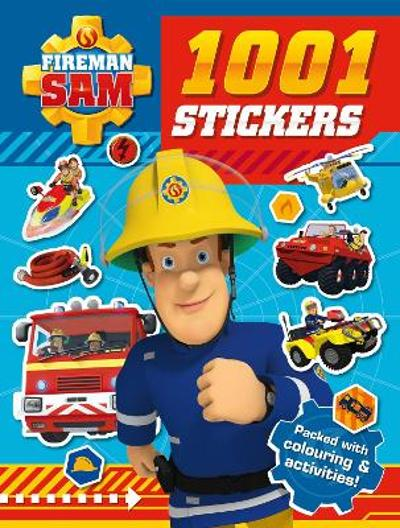 Fireman Sam: 1001 Stickers - Fireman Sam